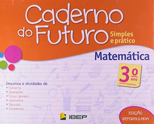 Caderno do Futuro Matemática. 3º Ano