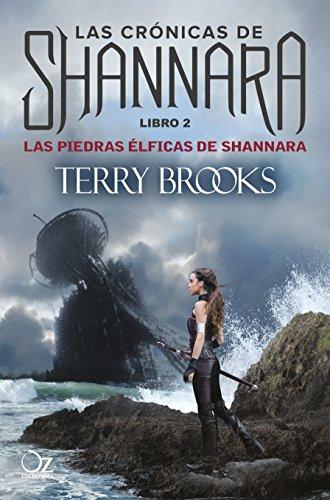Las piedras élficas de Shannara: Las crónicas de Shannara - Libro 2