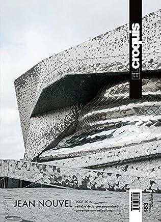 Jean Nouvel, 2007-2016 : reflejos de lo contemporáneo = Contemporary reflections