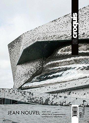 Jean Nouvel, 2007-2016 : reflejos de lo contemporáneo = Contemporary reflections (EL CROQUIS, Band 183)