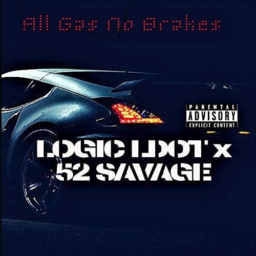 LOGIC LDOT & 52 Savage