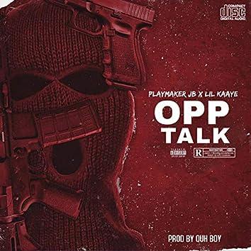 OPP TALK