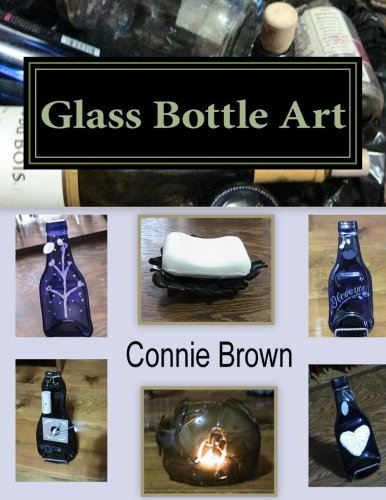 Glass Bottle Art: Fused Glass Projects