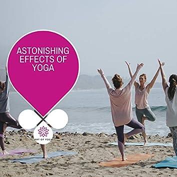 Astonishing Effects Of Yoga