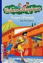 La cabane magique, Tome 08 - Panique à Pompéi de Mary Pope Osborne