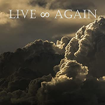 Live Forever Again