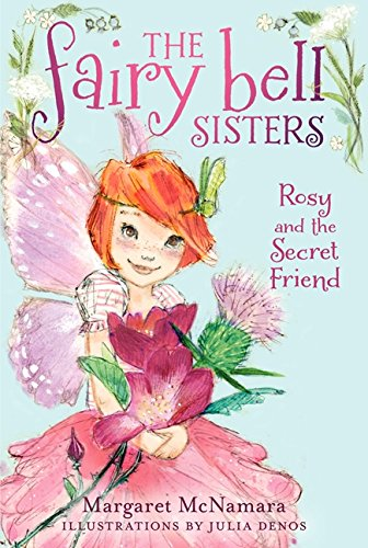 The Fairy Bell Sisters #2: Rosy and the Secret Friend (Fairy Bell Sisters, 2)