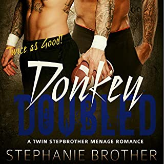 Donkey Doubled: A Twin Stepbrother Menage Romance audiobook cover art