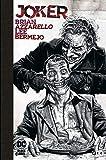 Joker (Edición Deluxe Blanco y Negro)