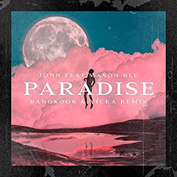 Paradise (Bangkook & Vicka Remix)