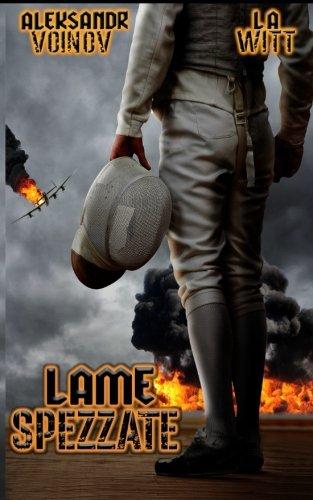 Lame spezzate (Italian Edition)