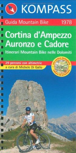 Kompass Mountainbike-Führer : Cortina d'Ampezzo