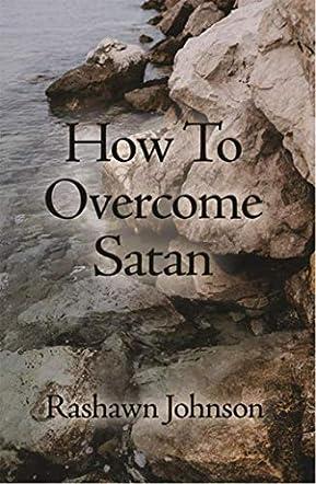 How to Overcome Satan