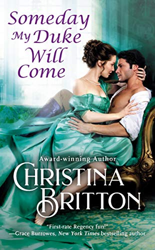 Someday My Duke Will Come (Isle of Synne Book 2) by [Christina Britton]
