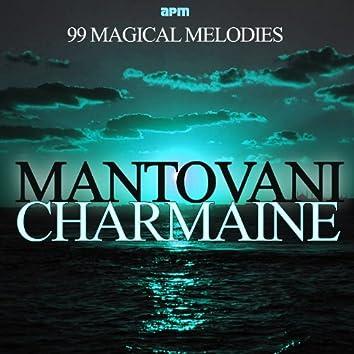 Charmaine - 99 Magical Melodies