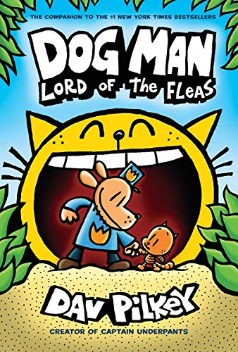 Image of Dog Man: Lord of the Fleas: From the Creator of Captain Underpants (Dog Man #5)