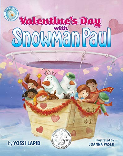 Valentine's Day with Snowman Paul by [Yossi Lapid, Joanna Pasek]