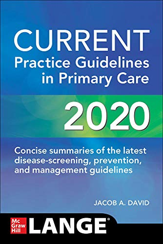 Compare Textbook Prices for CURRENT Practice Guidelines in Primary Care 2020 18 Edition ISBN 9781260469844 by Esherick, Joseph,Slater, Evan,David, Jacob