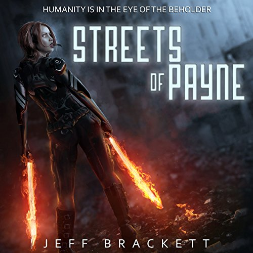 Streets of Payne                   By:                                                                                                                                 Jeff Brackett                               Narrated by:                                                                                                                                 Joy Nash                      Length: 9 hrs and 36 mins     40 ratings     Overall 4.2