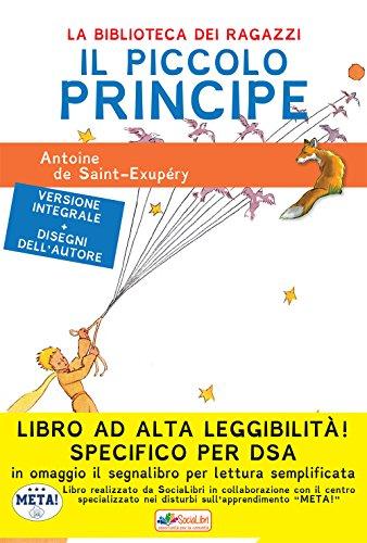 Il Piccolo Principe. Ediz. ad alta leggibilità. Specifico per DSA