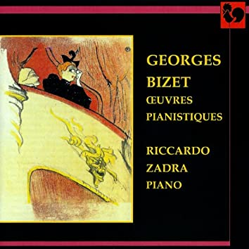 Georges Bizet: Oeuvres pianistiques (Piano Works)