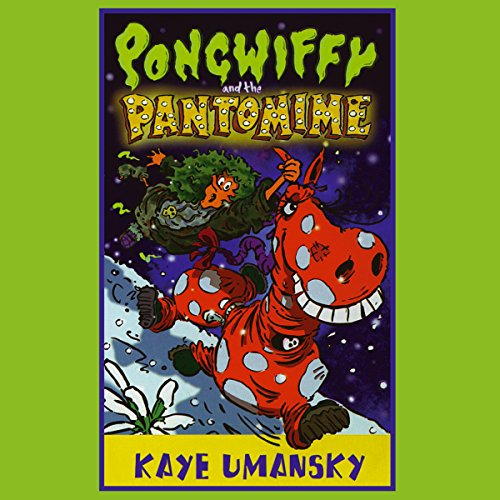 Pongwiffy and the Pantomime audiobook cover art