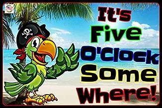 Tiki Bar Sign It's 5 O'CLOCK Somewhere! Made in USA! 8