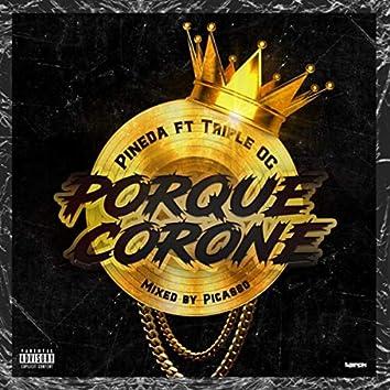 Porque Corone (feat. Tripleog)