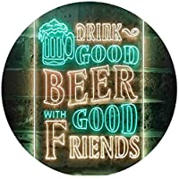 Drink Good Beer with Good Friends Bar Dual Color LED看板 ネオンプレート サイン 標識 緑色 + 黄色 210 x 300mm st6s23-i3416-gy