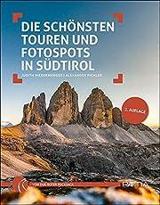 Die schönsten Touren und Fotospots in Südtirol