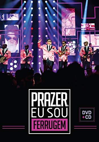 FERRUGEM - PRAZER, EU SOU FERRUGEM (KIT [DVD]+CD)