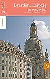 Dresden, Leipzig en omgeving (Dominicus stedengidsen) (Dutch Edition)