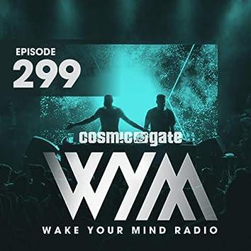 Wake Your Mind Radio 299