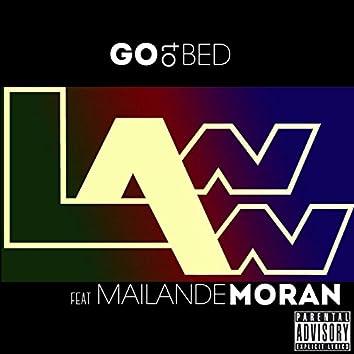 Go to Bed (feat. Mailande Moran)