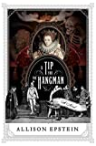 A Tip for the Hangman: A Novel (English Edition)...