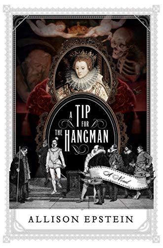 A Tip for the Hangman: A Novel