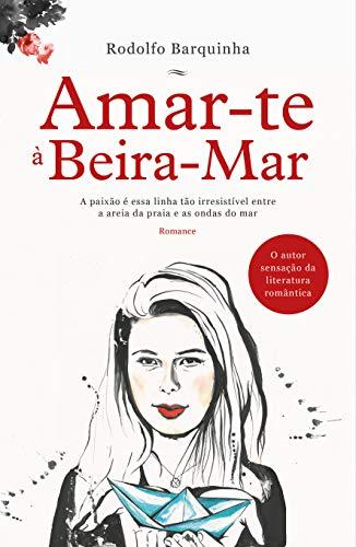 Amar-te à Beira-Mar (Portuguese Edition)
