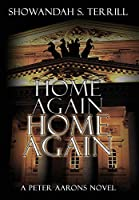 Home Again, Home Again (Peter Aaarons Novels)