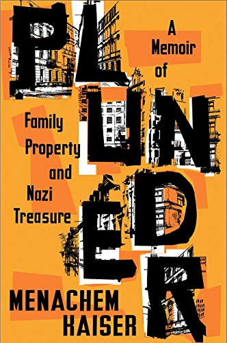 Image of Plunder: A Memoir of Family Property and Nazi Treasure