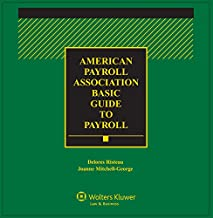 American Payroll Association (Apa) Basic Guide to Payroll: 2019 Edition