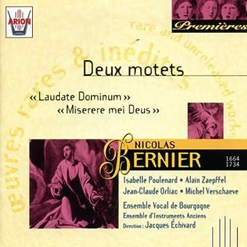 Bernier - Deux motets : Laudate dominum & miserere mei deus
