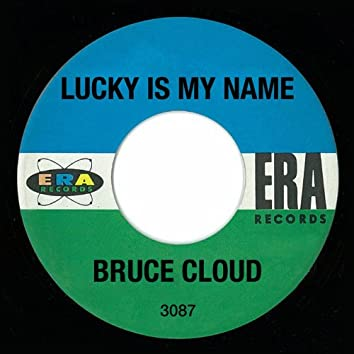 Lucky Is My Name