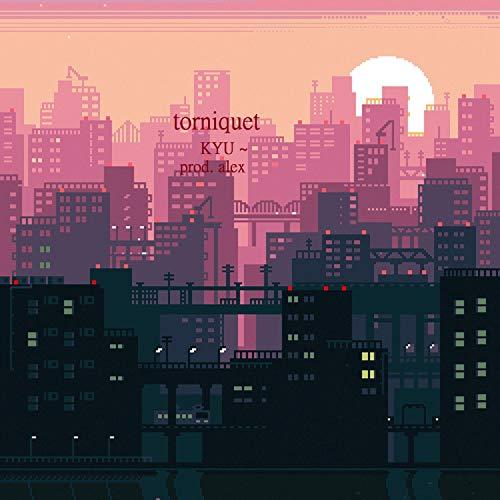 Torniquet [Explicit]
