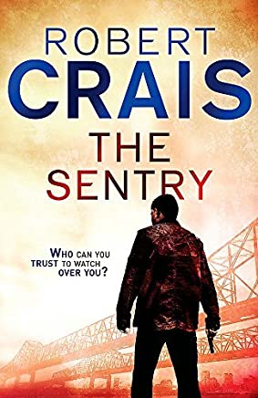 Sentry by Robert Crais(2012-03-01)