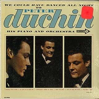 Peter Duchin: We Could Have Danced All Night To Peter Duchin [Vinyl LP] [Mono]