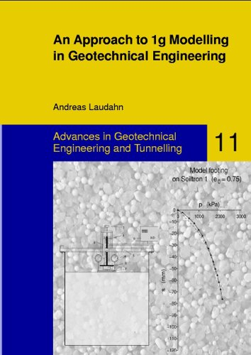 An Approach to 1g Modelling in Geotechnical Engineering with Soiltron (Advances in Geotechnical Engineering and Tunneling, Band 11)