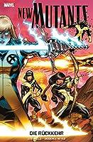 Wells, Z: New Mutants: Die Rueckkehr