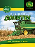 John Deere Country - How a Combine is Made
