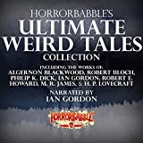HorrorBabble's Ultimate Weird Tales Collection, Volume 1