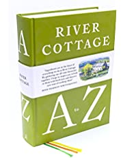 River Cottage Ingredients: An A-Z of Our Favourite Things (and How to Cook Them)